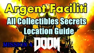 Doom 2016 Argent Faciliti All Collectibles Secrets Locations Guide Praetor Suit,Unlock Classic Map