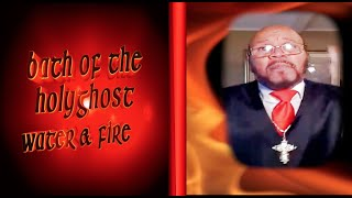 Holy Ghost Bath  CHIEF APOSTLE CURTIS ALLEN JR