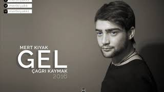 Mert KiYAK   GEL ft    agri KAYMAK  Prod  By  Samet KiYAK Resimi