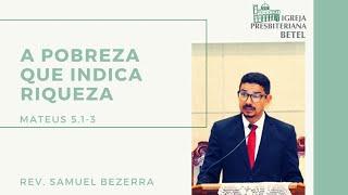 21/02/2021 - A POBREZA QUE INDICA RIQUEZA