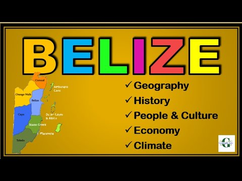 Belize - All you need to know - Geography, History, Economy, Climate, People and Culture