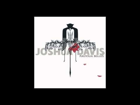 Joshua Davis - the Workingman's Hymn