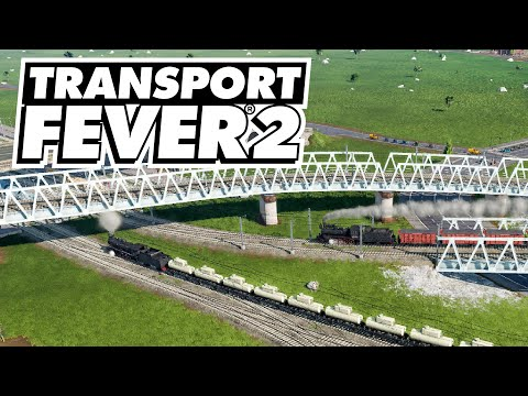More trains and more efficiency! Transport Fever 2 (Part 6)