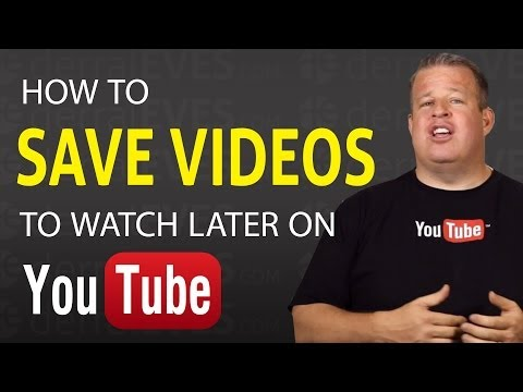 How to Save Videos To Watch Later on Youtube
