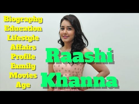 Rashi Khanna Biography | Age | Family | Affairs | Movies | Lifestyle and Profile
