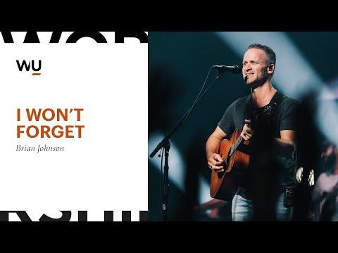 Brian Johnson - I Won't Forget | Worship Moment