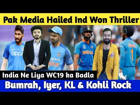 Pak Media Hailed India Take WC19 Revenge From NZ | Iyer, Bumrah, KL & Kohli Rocked!