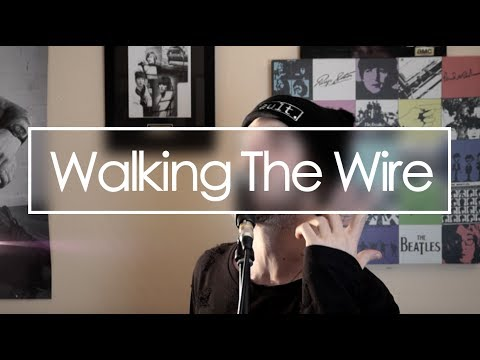 Walking The Wire (Imagine Dragons) - Cover Joel James