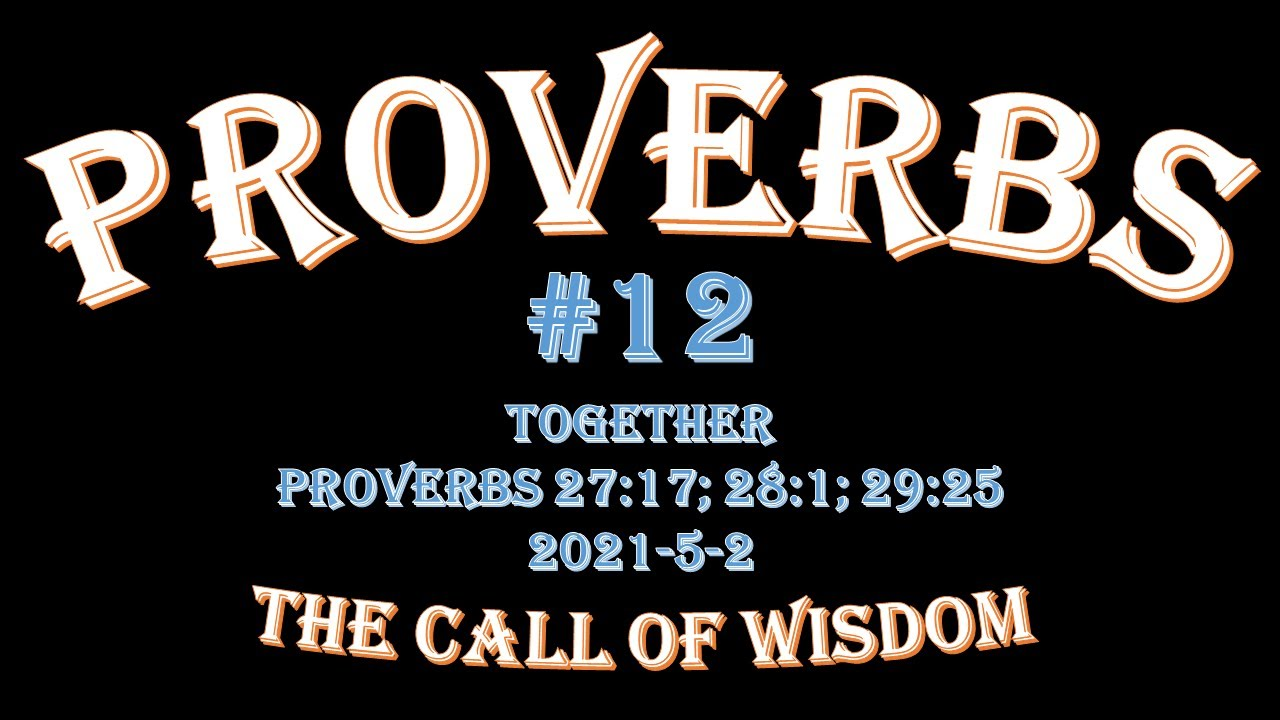Proverbs #12 - Together