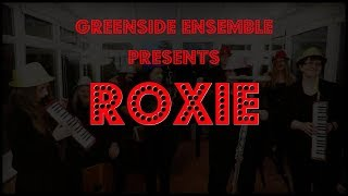 Roxie (Cover) | Greenside Ensemble