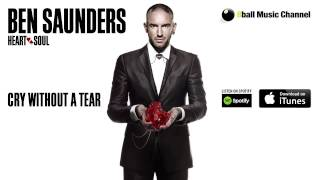 Ben Saunders - Cry Without A Tear (Official Audio)
