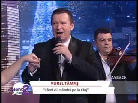 Aurel Tamas - Cand vii mandra pe la Cluj