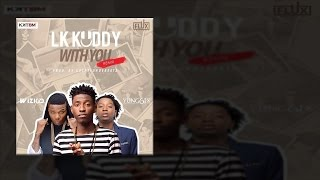 LK Kuddy - With You (Remix) ft. Wizkid & Yung6ix (OFFICIAL AUDIO 2016)