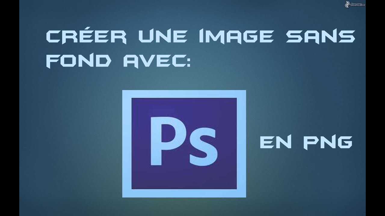 creer un logo transparent avec photoshop