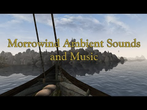 Morrowind Ambient Sounds And Music (Scenic Rides)