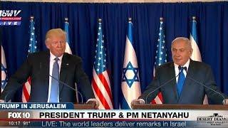 President Donald Trump & Israeli Prime Minister Benjamin Netanyahu Deliver Remarks in Jerusalem