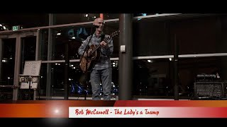 Bob McCarroll Performs Richard Rodgers & Lorenz Harts' The Lady is a Tramp