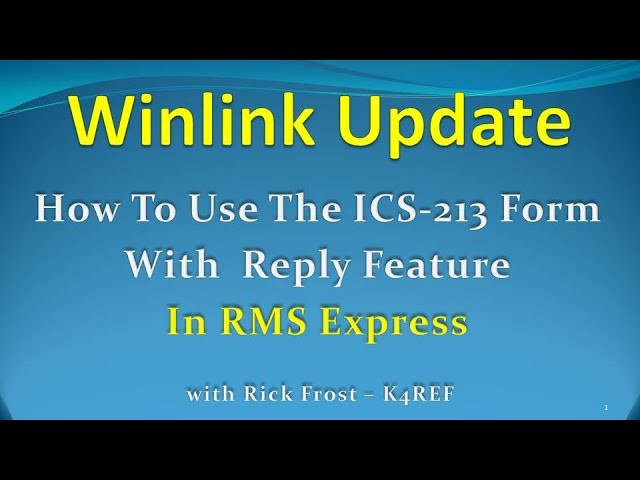 "Winlink - ""How To Use The ICS-213 Two Way Form"""