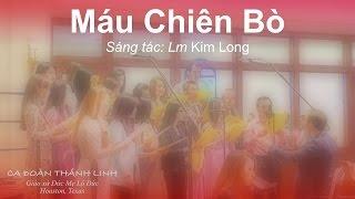 Máu Chiên Bò - Lm Kim Long