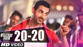 Presenting '20-20' video song in the voice of anu malik, shadab & mamta sharma from bollywood movie welcome back exclusively on t-series. click to share it o...