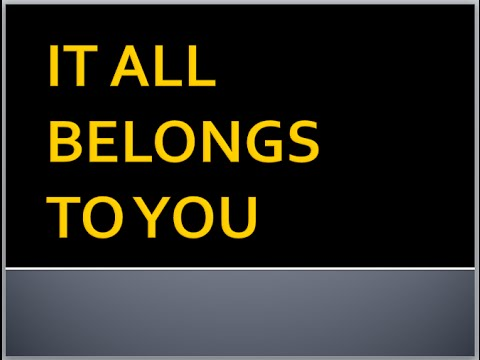 It All Belongs To You vocals