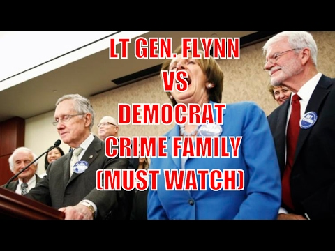 MUST WATCH: LT General Michael Flynn VS The Democrat Party Crime Family