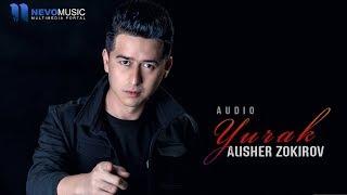 Alisher Zokirov - Yurak (audio 2018)