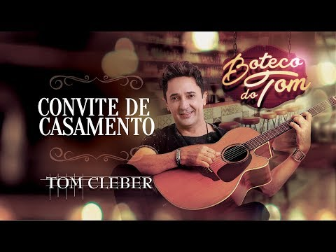 Tom Cleber - Convite De Casamento