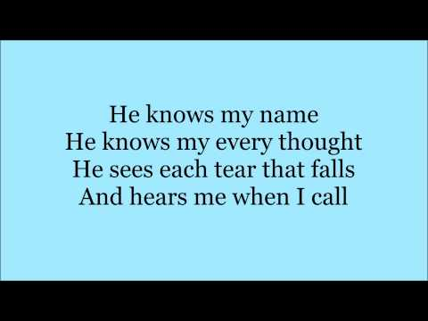 CC He Knows My Name - Instrumental with Lyrics