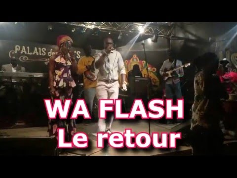 Wa flash ''Le retour'' au Palais des Arts