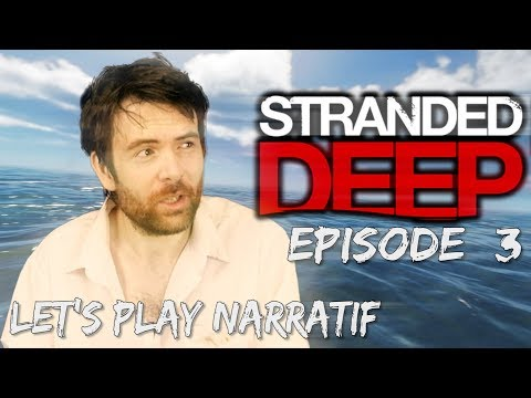 (Let's play Narratif)- Stranded Deep - Episode 3 - Cargo de nuit