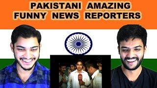 Indian reaction on PAKISTANI AMAZING & FUNNY NEWS REPORTERS | Swaggy d