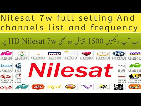 #Nilesat7w Nilesat 7w full Setting And Channels list and Strong tp