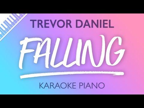 Trevor Daniel - Falling (Karaoke Piano) from YouTube · Duration:  2 minutes 38 seconds