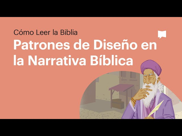 Patrones de Diseño en la Narrativa Bíblica
