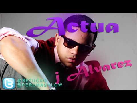 J Alvarez - Actua (Preview)
