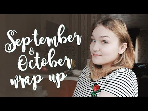 - ̗̀ September & October Wrap Up ̖́-