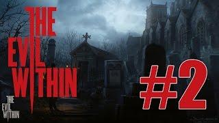 Прохождение The Evil Within (#2) - Темный лес, гроза - СУПЕР (ХОРРОР)