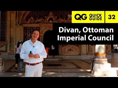 Quick Guide 32: Divan, Ottoman Imperial Council
