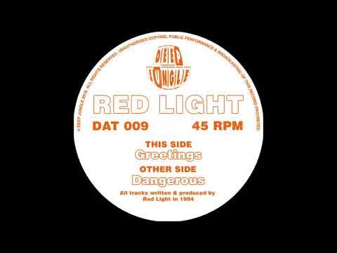 Red Light - Dangerous