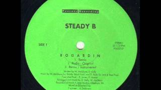 Steady B - Bogardin (Remix) (rare indie philly rap) (1994)