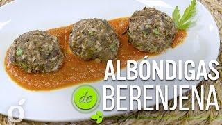 AlbÓndigas De Berenjena | Vegan Eggplant Meatballs | Kiwilimón