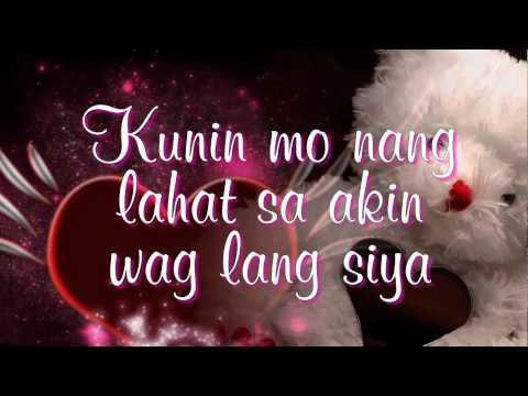Kunin Mo Na Ang Lahat Sa Akin - Angeline Quinto (Lyrics)