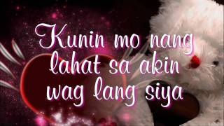 Download Kunin Mo Na Ang Lahat Sa Akin - Angeline Quinto (Lyrics) MP3 song and Music Video