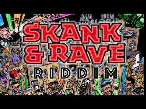 Skank & Rave Riddim Megamix (Maximum Sound) 2017
