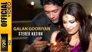 GALAN GOORIYAN - STEREO NATION - OFFICIAL VIDEO