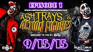 Twiztid - Ashtrays & Action Figures Full Episode 1 9/15/15