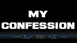 My Twitch Confession - Im Sorry..