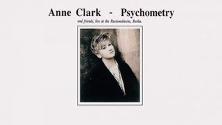 Anne Clark - Echoes Remain For Ever