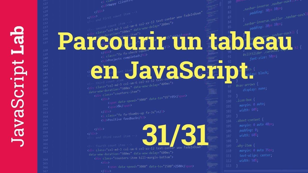 Parcourir un tableau en JavaScript - 31/31